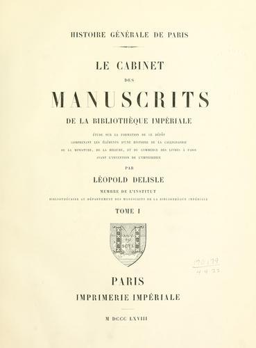 Le cabinet des manuscrits de la Bibliothèque impériale