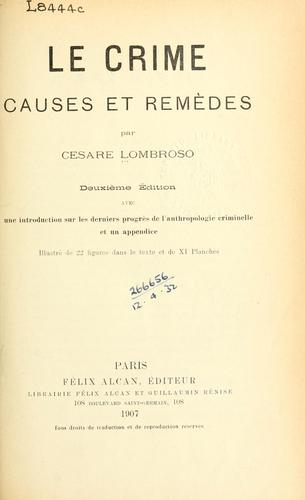 Download Le crime, causes et remèdes.