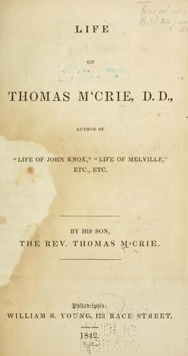 Download The life of Thomas M'Crie, D.D.