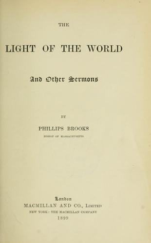The light of the world and other sermons.