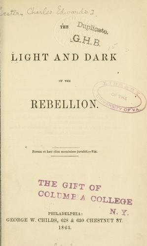 The light and dark of the rebellion …