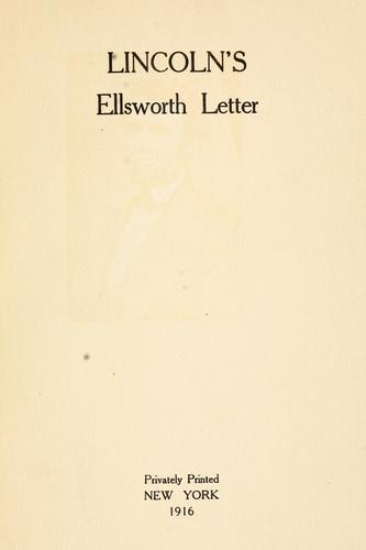 Lincoln's Ellsworth letter.