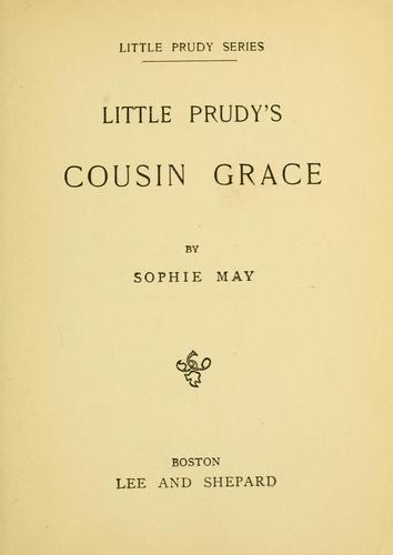 Little Prudy's Cousin Grace