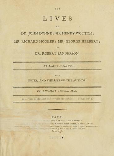 Download Lives of Dr. John Donne; Sir Henry Wotton; Mr. Richard Hooker; Mr. George Herbert; and Dr. Robert Sanderson