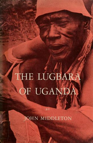 The Lugbara of Uganda.