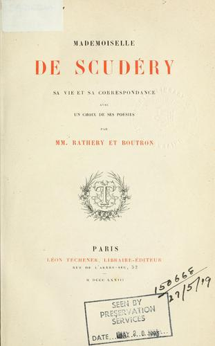 Download Mademoiselle de Scudéry, sa vie et sa correspondance