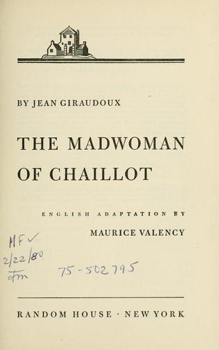 The madwoman of Chaillot.