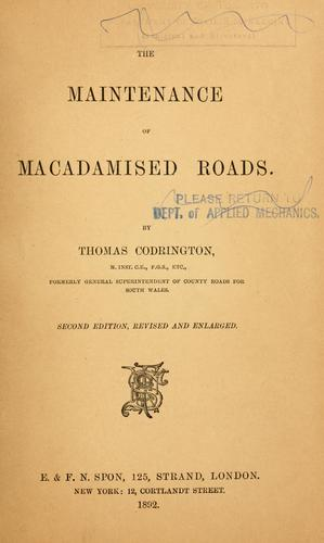 The maintenance of macadamised roads.