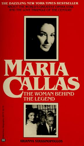 Download Maria Callas, the woman behind the legend