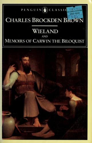 Download Wieland; and Memoirs of Carwin the biloquist