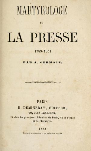 Martyrologe de la presse, 1789-1861