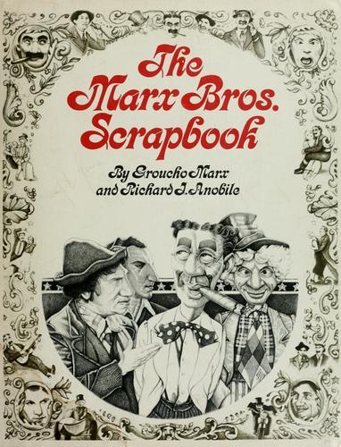 The Marx Bros. scrapbook