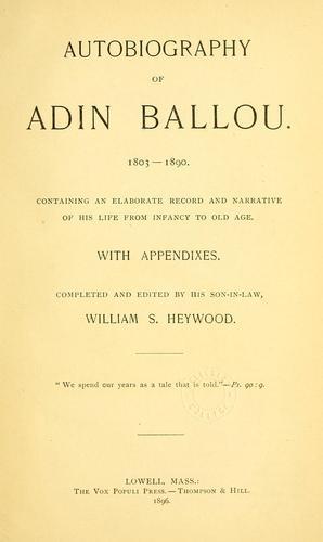 Autobiography of Adin Ballou, 1803-1890.