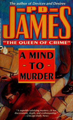 A  mind to murder by P. D. James