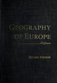 Cover of: A geography of Europe by George Walter Hoffman