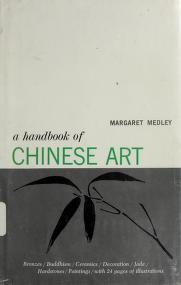A handbook of Chinese art for collectors and students by Margaret Medley