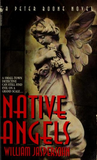 Cover of: Native angels | William Jaspersohn