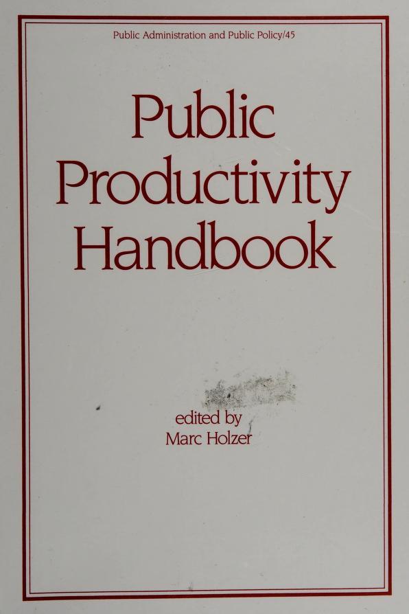 Public productivity handbook by edited by Marc Holzer.