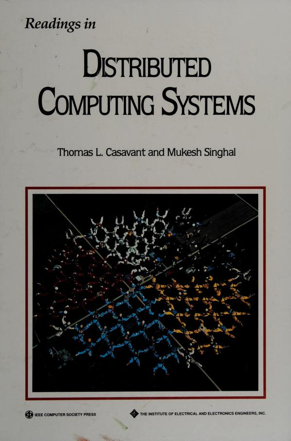Readings in distributed computing systems by Thomas L. Casavant