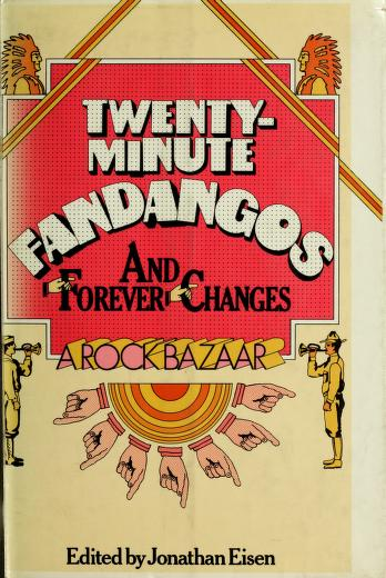 Cover of: Twenty-minute fandangos and forever changes | Jonathan Eisen