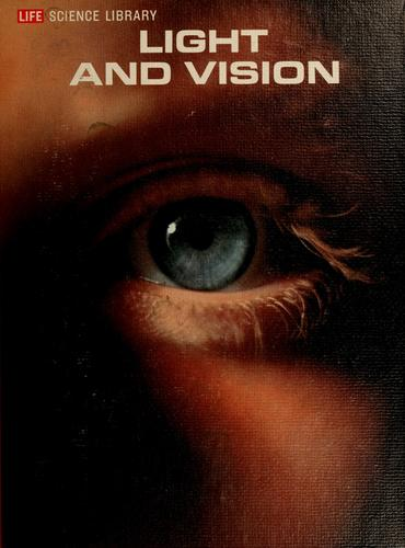 Light and vision by Conrad George Mueller