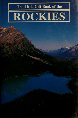 The little gift book of the Rockies by E. R. Jones