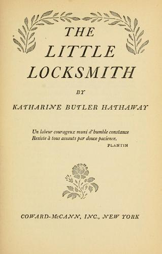 The little locksmith by Katharine (Butler) Hathaway