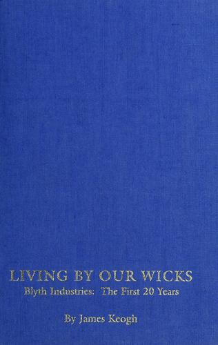 Living by our wicks by James Keogh