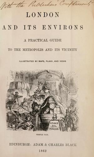 London and its environs by Adam and Charles Black (Firm)