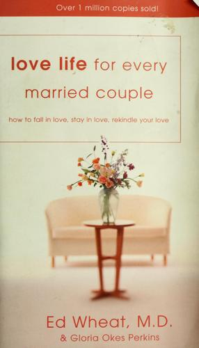 Love life for every married couple by Ed Wheat