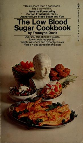 The low blood sugar cookbook. by Francyne Davis