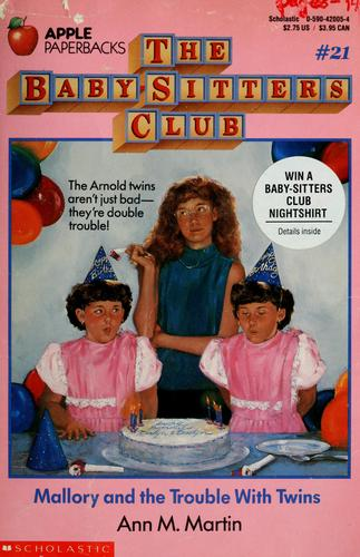Mallory and the Trouble With Twins (The Baby-Sitters Club #21) by Ann M. Martin