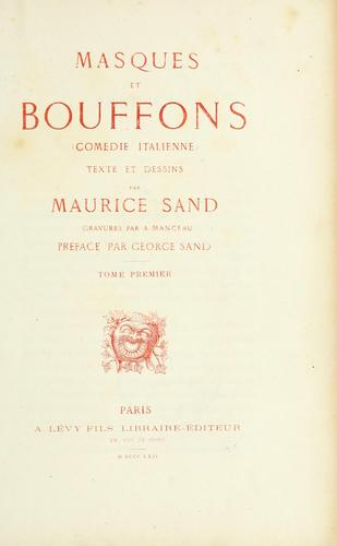 Masques et bouffons by Maurice Sand