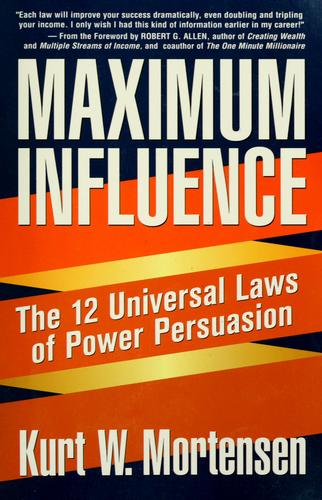 Maximum influence by Kurt W. Mortensen