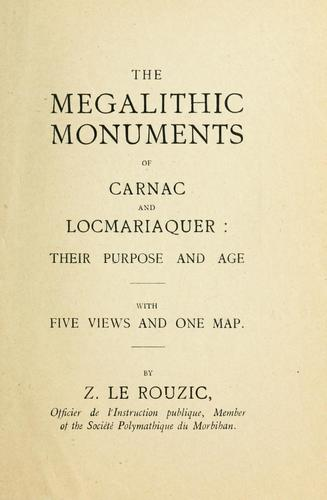 The megalithic monuments of Carnac and Locmariaquer