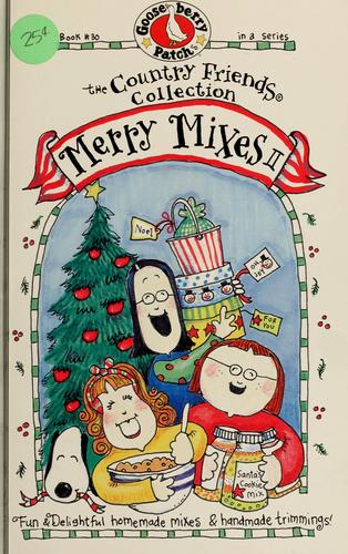 Merry mixes II by Mary Elizabeth, Holly, Kate.