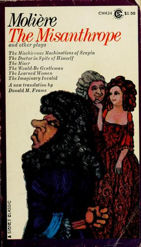 The misanthrope, and other plays.